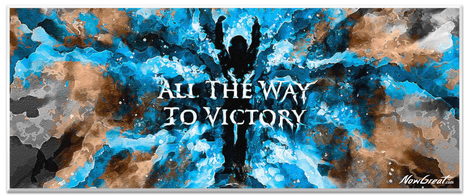 ng-now-great-slider-artwork-art-design-quote-all-the-way-to-victory1