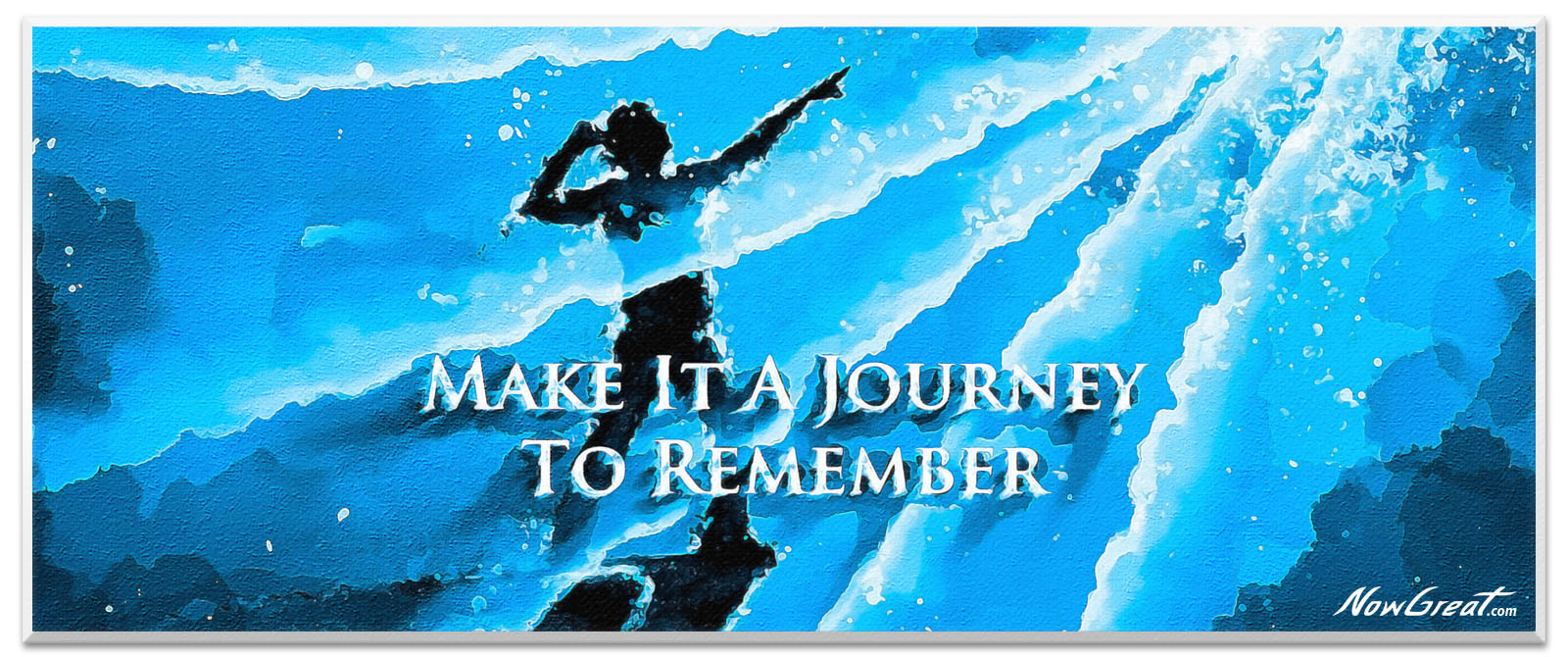ng-now-great-slider-artwork-art-design-quote-make-it-a-journey-to-remember1